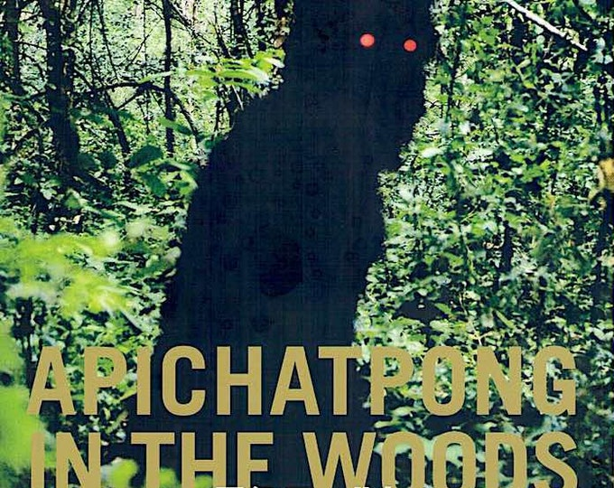 Apichatpong in the Woods 2016 | Thai Cinema, Apichatpong Weerasethakul retrospective | 2016 print | Japanese chirashi film poster
