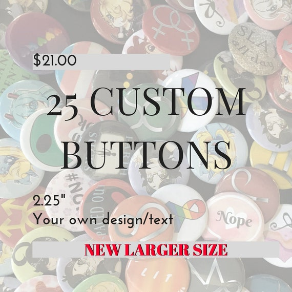 """Fundraisers 250 Pin Back Custom Buttons 2.25/"""" Great for Organizations /& More"""