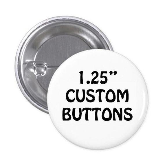 Custom Buttons - 1 25