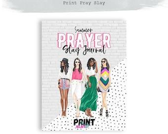 Print Pray Slay