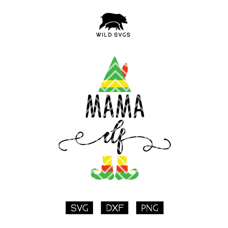 Mama Elf Cut File Mommy Elf Elf Clipart Elf Cuttable image 0