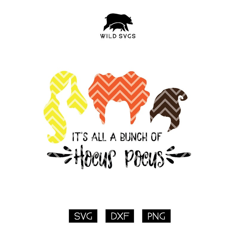 It's all a bunch of Hocus Pocus Witch SVG Witches SVG image 0