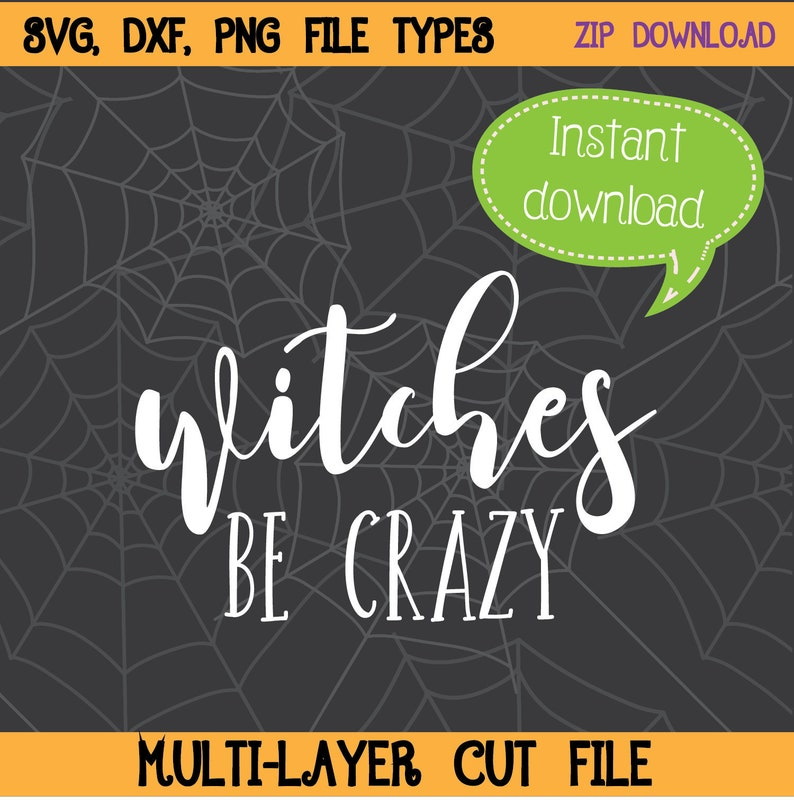 Witches Be Crazy SVG Witches Are Crazy Witches SVG Witch image 0