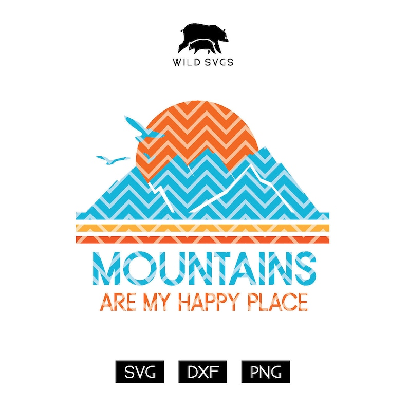 Mountains SVG & Sublimation Mountains Are My Happy Place image 0