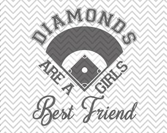 Diamonds are a Girls Best Friend SVG, Baseball SVG, Diamonds SVG, Baseball Diamonds svg, Cricut Cut File, Silhouette File
