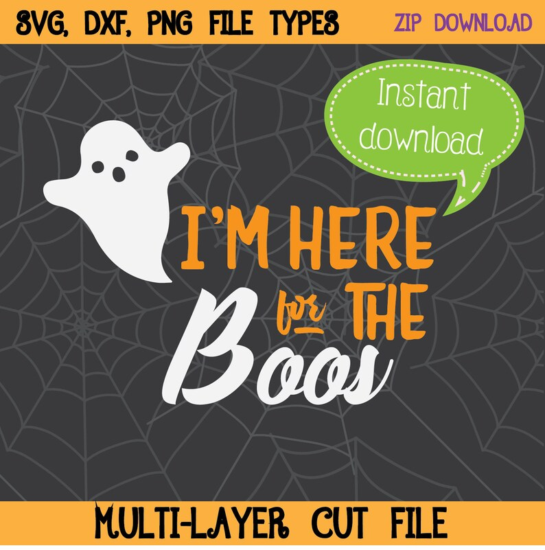 I'm Here For The Boos SVG Ghost Clipart Halloween SVG image 0