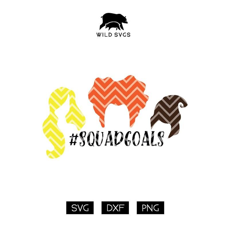 Squad Goals squadgoals Witch SVG Witches SVG Hocus Pocus image 0