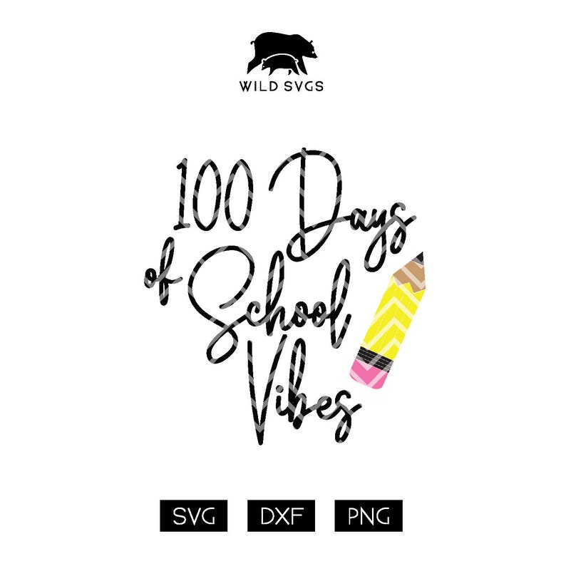100 Days of School Vibes 100 Days Pencil Clipart 100 Days image 0