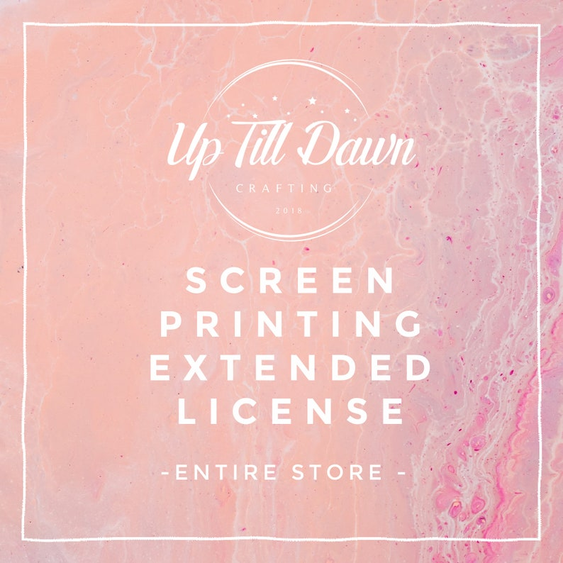 Screen Printing Extended License for The Entire Shop