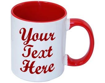 Custom Mug  Personalised Mug Your Text Here Mug Your Custom Mug Coffee Mug Name Mug Personalized Gift Mug Gift Mug Custom Text/Logo Mug