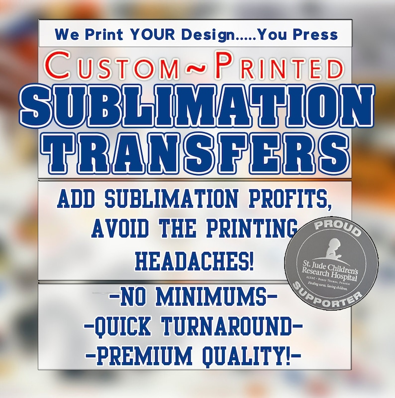 Custom SUBLIMATION Transfers Sheets up to 24 x image 0
