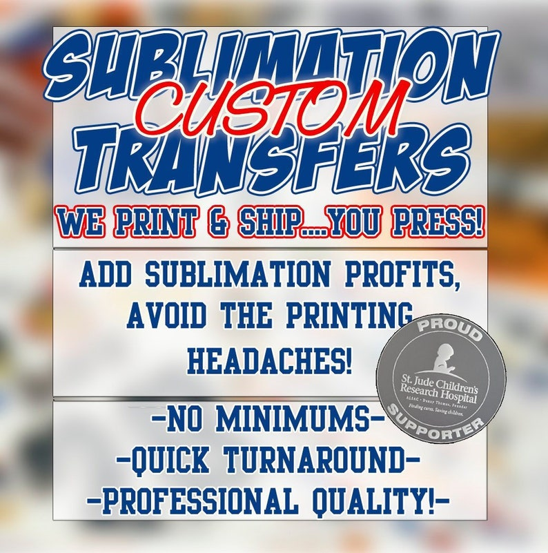 4ceca3ea85604 CUSTOM SUBLIMATION TRANSFERS!!!!