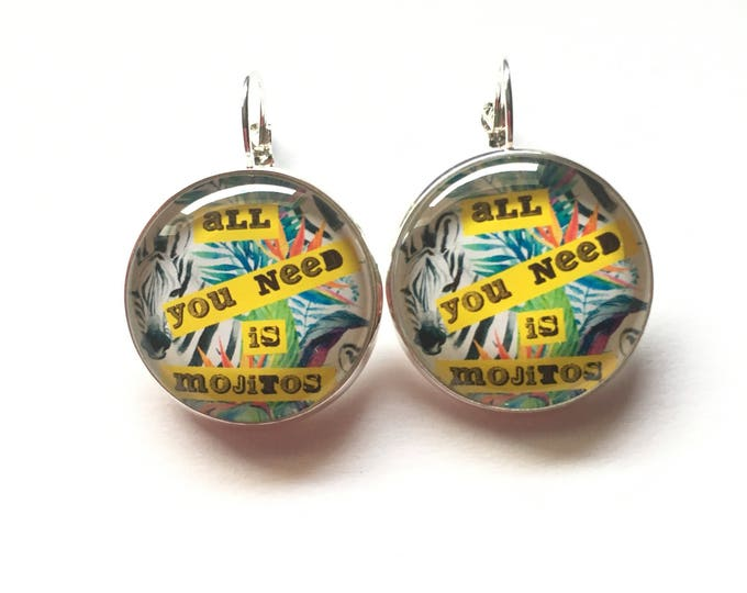 """Earrings original """"All you need is mojito"""" personalized, fun, tropical cocktail humor"""
