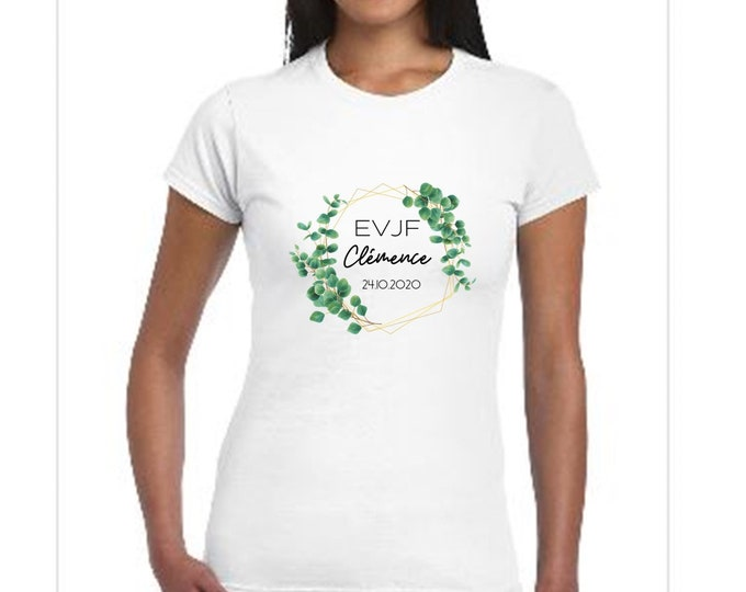 Custom cotton T-shirt for EVJF with first name, date of your choice! wedding gift witness Bachelorof