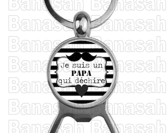 """Key Holder Decapitater"""" I'm a Tearing Dad """"Ideal to make an ideal gift to make an original and practical gift"""