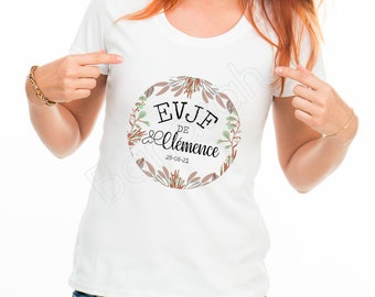 Custom cotton T-shirt for EVJF by first name, date of your choice! Gift witness wedding Young girl's life funeral