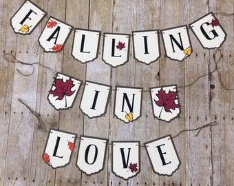 Falling in love banner, bridal shower, autumn banner, fall banner, engagement party, baby, baby shower,
