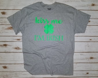 Kiss Me I'm Irish, St Pattys Day, St Patricks Day, Shirts for Him, Shirts for Her, Funny Shirts