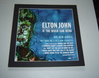 Elton John If The River Can Bend  Original  Poster in A Custom Made Mount Ready To Frame
