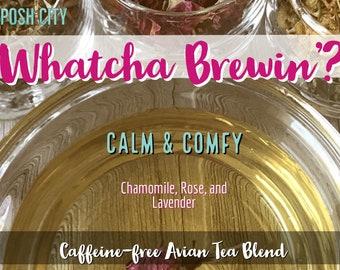 Whatcha Brewin'? Avian Tea Calm & Comfy  (Chamomile, Rose, and Lavender calming tea for birds). Bird-lover gift, Organic Herbal Bird Treats,
