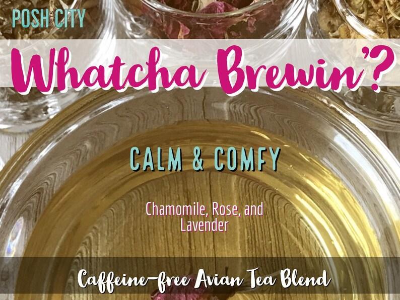 Whatcha Brewin' Avian Tea Calm & Comfy  Chamomile Rose image 0