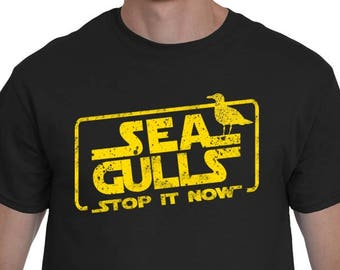 aae7a9a0 Seagulls Stop it Now | Funny Shirt For Him | Seagulls Stop It Now Shirt |  Gift For Him