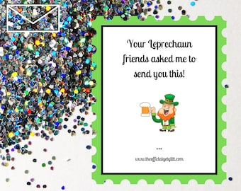 Glitter Bomb Letter Joke Mail: Your Leprechaun friends asked me to send you this! - St. Patrick Day