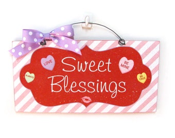 Sweet Blessing Valentine sign.