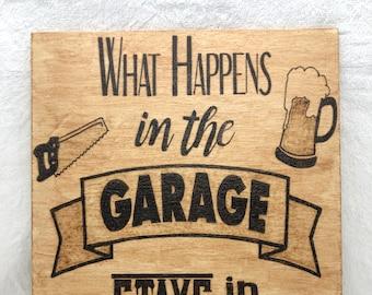 Wood Burned Garage Sign