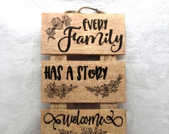 Wood Burned Every Family Sign