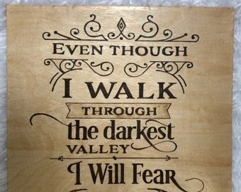 I Will Fear No Evil Wood Burned Sign