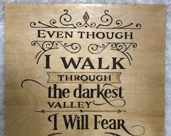 Wood Burned Psalm 23:4 Sign