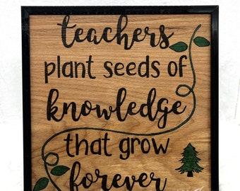 Wood Burned Teachers Plant the Seeds of Knowledge Sign B