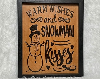 Wood Burned Snowman Kisses Sign