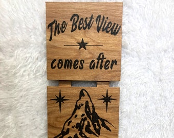 Wood Burned The Best View Sign