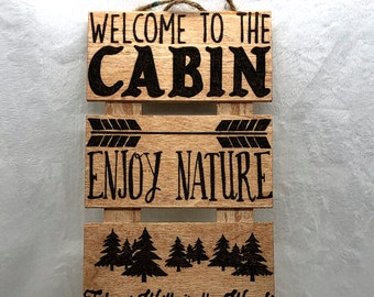 Wood Burned Welcome to the Cabin Sign