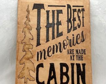 Wood Burned Cabin Memories Sign