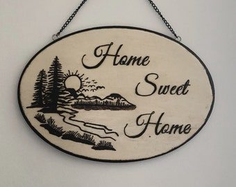 Wood Burned Home Sweet Home Sign