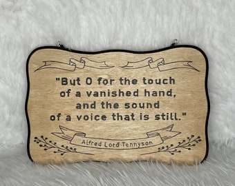 Wood Burned Tennyson Quote Sign