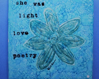 Hand painted one of a kind poetry and art by C. Churchill
