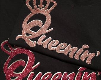 Queenin' T-Shirt