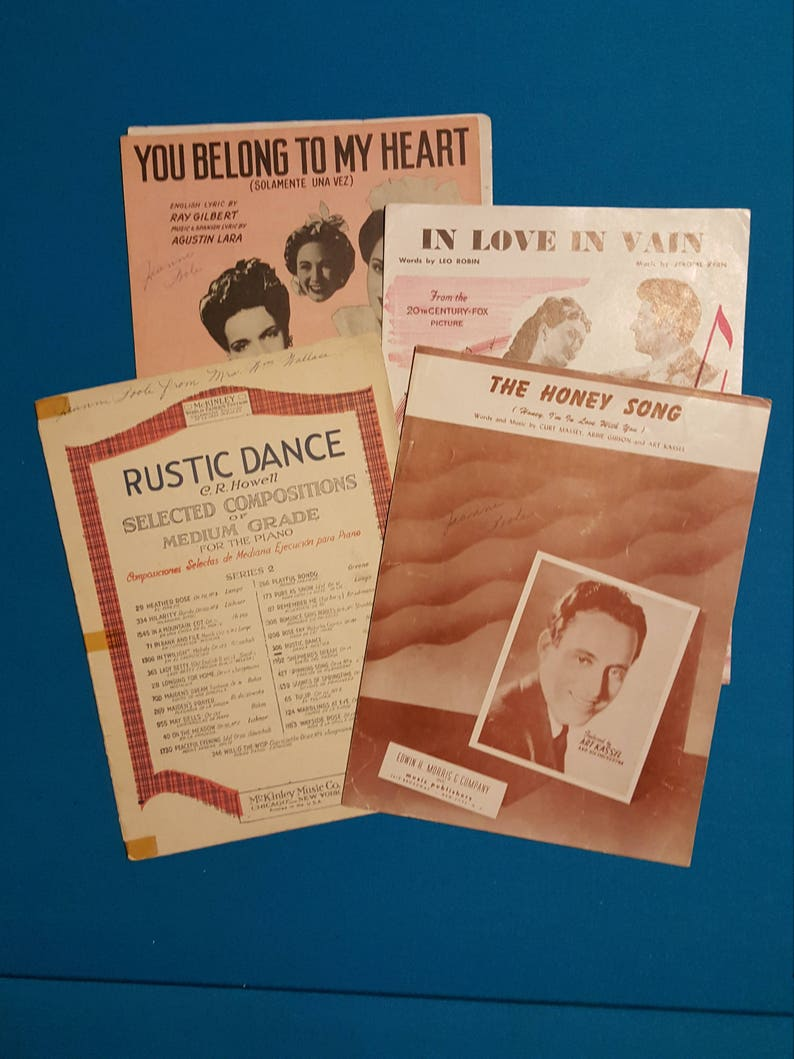 Vintage Sheet Music ~ Lot of 4 ~ You Belong To My Heart, Rustic Dance, In  Love In Vain, The Honey Song ~ Music Score ~ Song Sheets
