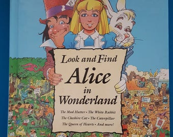 Look and Find Alice in Wonderland with Mad Hatter, White Rabbit, Cheshire Cat, Caterpillar, Queen of Hearts and More!