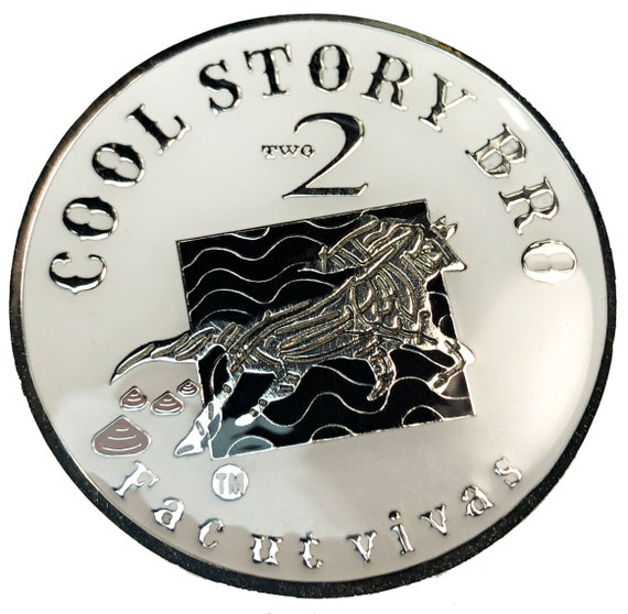 """Funny Joke Coin, A Very large 44mm and 2 oz Heavy """"Cool Story Bro"""" """"Two Shits Given"""" Novelty, High Quality Epoxy Plated l Simply Minimal®"""