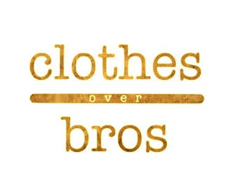 Clothes over Bros Inspired Decal