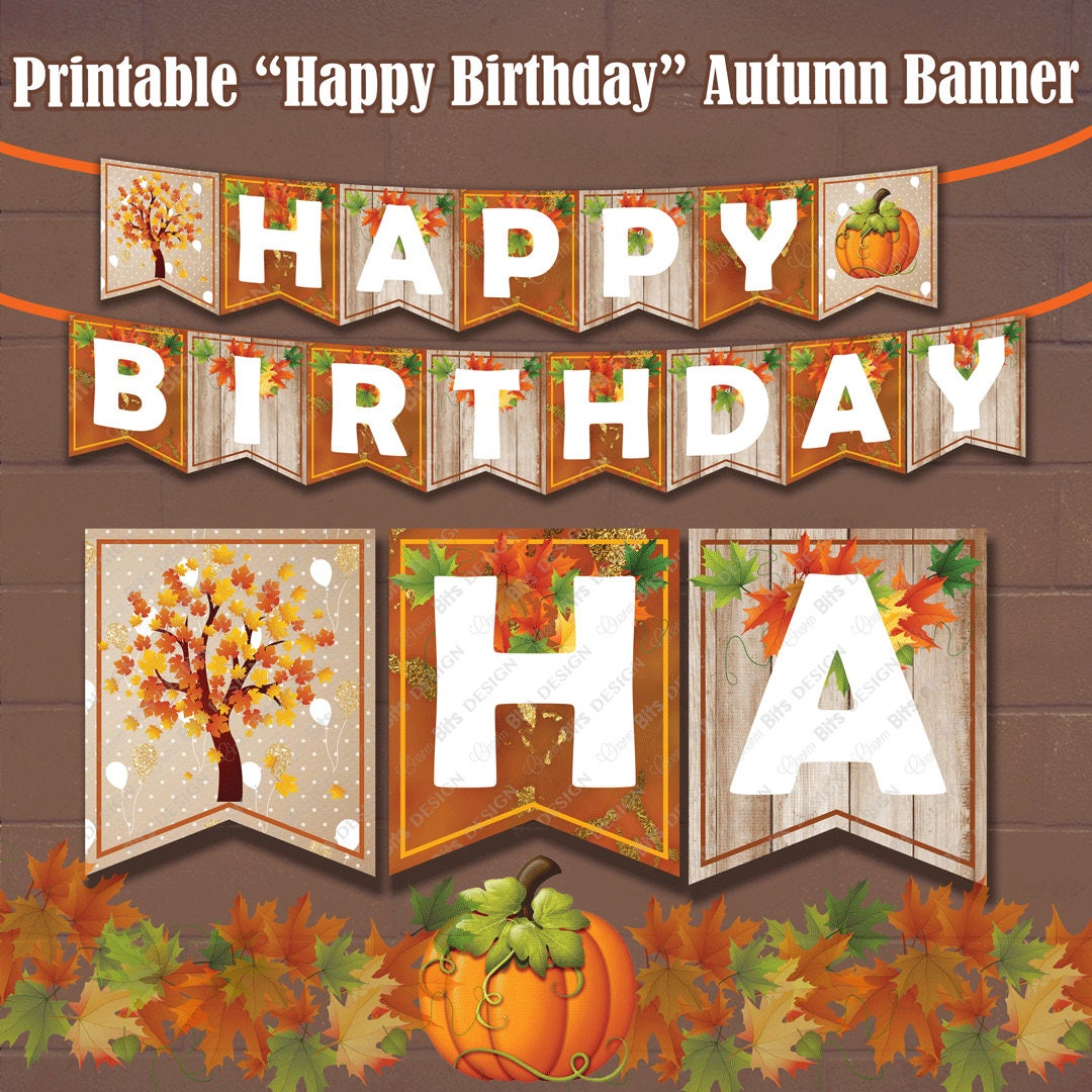 Fall Happy Birthday Banner Printable Autumn Banner 1st