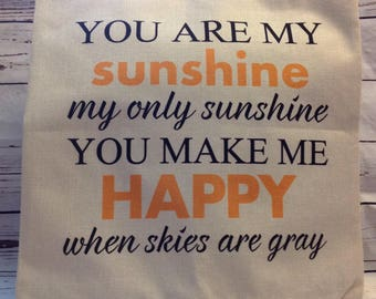 You are my sunshine,Feather pillow insert and Cotton Linen Cover, 18×18, Free Shipping.