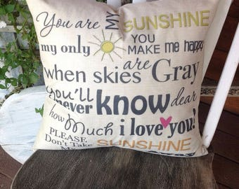 You are my sunshine pillow, Duck Feather pillow insert and Cotton Linen Cover, 18×18, Free Shipping.. Happy pillow