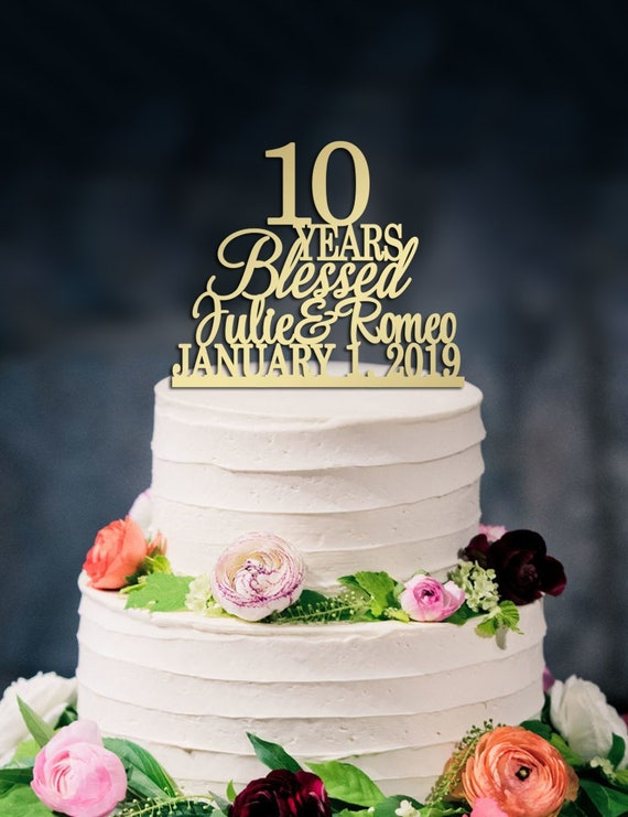 10 Years Blessed Cake Topper10th Wedding Anniversary Cake Etsy