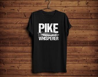 2d062163 Pike Whisperer Shirt/ Fish Whisperer/ Humor Fishing T-Shirt/ Daddy Gift  Shirt/ Pike Fish T-Shirt/ Funny Fishing Shirt